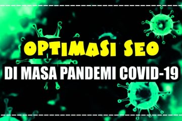 optimasi SEO di masa pandemi COVID-19