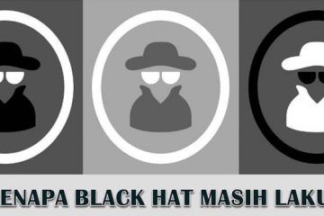 teknik black hat atau white hat SEO