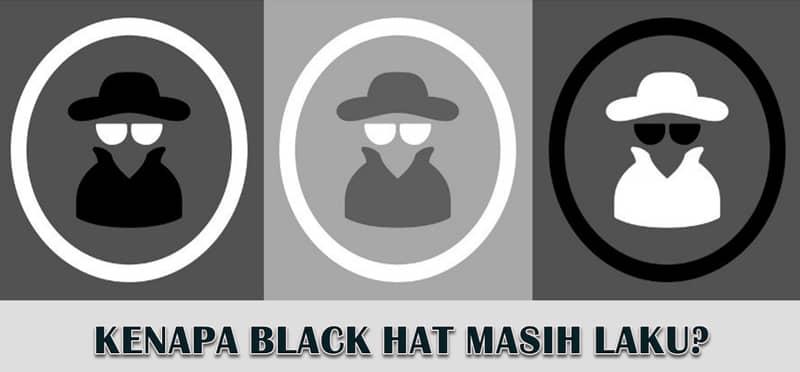 teknik black hat atau white hat SEO
